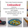 Terra Linda Ceramics presents: Unleashed